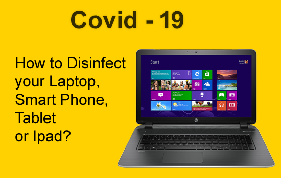 covid-19 how to disinfect laptop